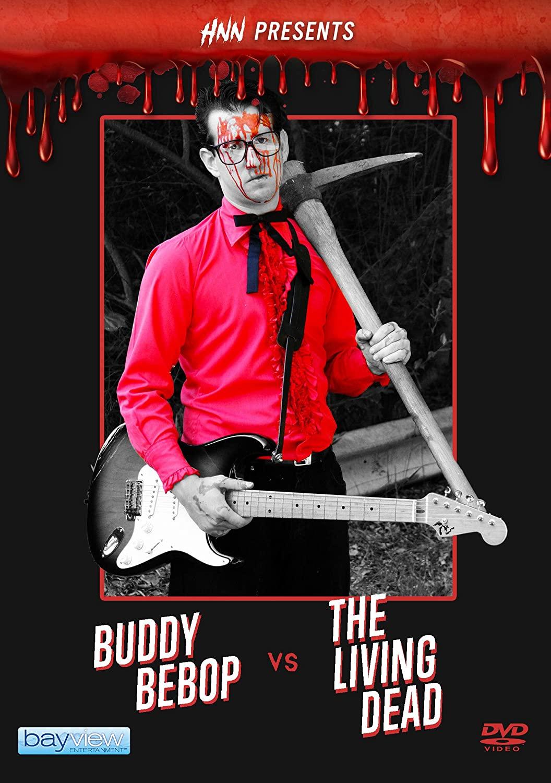 Official Trailer: HNN Presents: Buddy Bebop Vs The Living Dead
