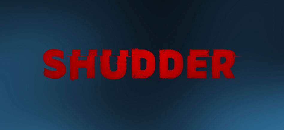 SHUDDER TURNS APRIL INTO 'HALFWAY TO HALLOWEEN MONTH'