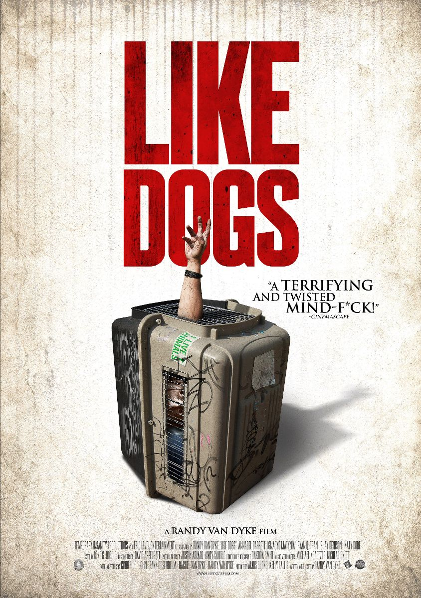 """""""LIKE DOGS"""" 😱🔒/ Trailer and Official Posters Revealed"""