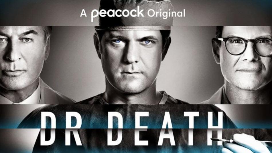 Dr. Death, a Peacock Original series