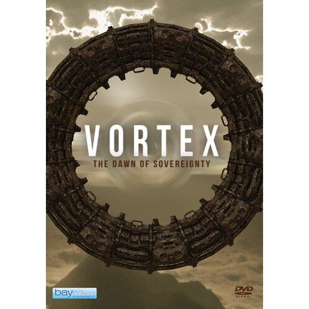 Vortex: The Dawn of Sovereignty on DVD & Digital on August 10