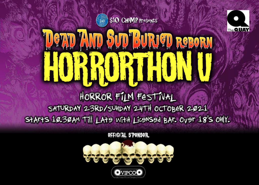 Dead And SudBuried ReBorn: Horrorthon V – 2 day horror event