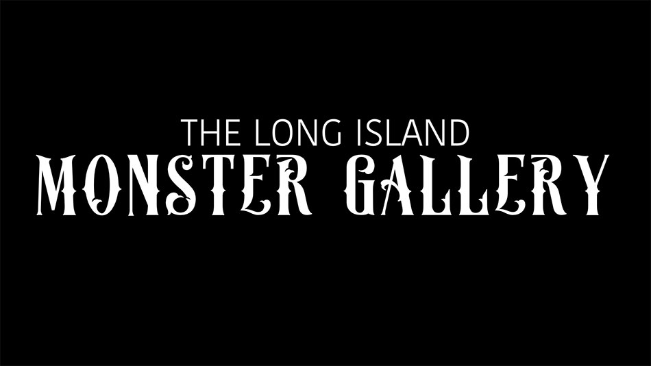 The Long Island Monster Gallery is the Ultimate Love Letter to Horror Fans!!!