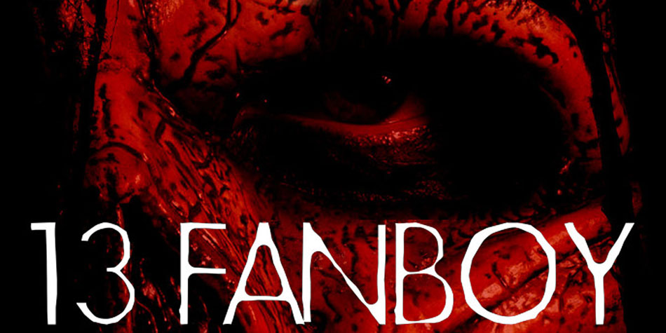 """While """"13 Fanboy"""" Entertains, It Often Struggles to Hit its Mark"""