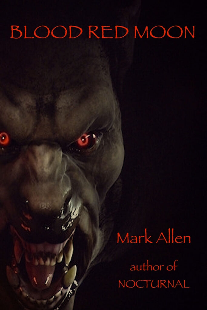 """Mark Allen's New Book """"Blood Red Moon"""" Now Available on Amazon"""